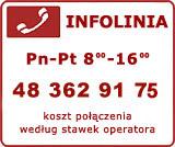 Infolinia: 0801 811 030 telefon stacjonarny (koszt jak za połączenie lokalne), 048 385 89 00 Telefon komórkowy (koszt wg. stawek operatorów)